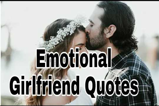 102+ Emotional Girlfriend Relationship Quotes pic images
